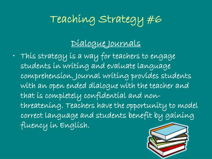 Teaching Strategy #6