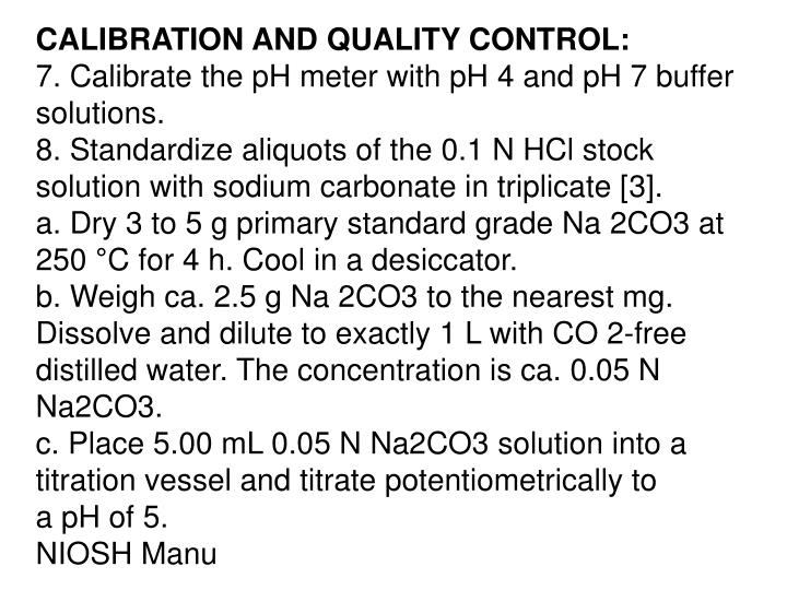 CALIBRATION AND QUALITY CONTROL: