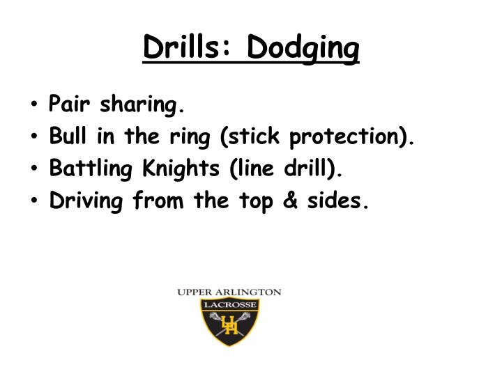 Drills: Dodging