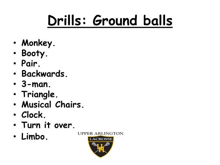 Drills: Ground balls