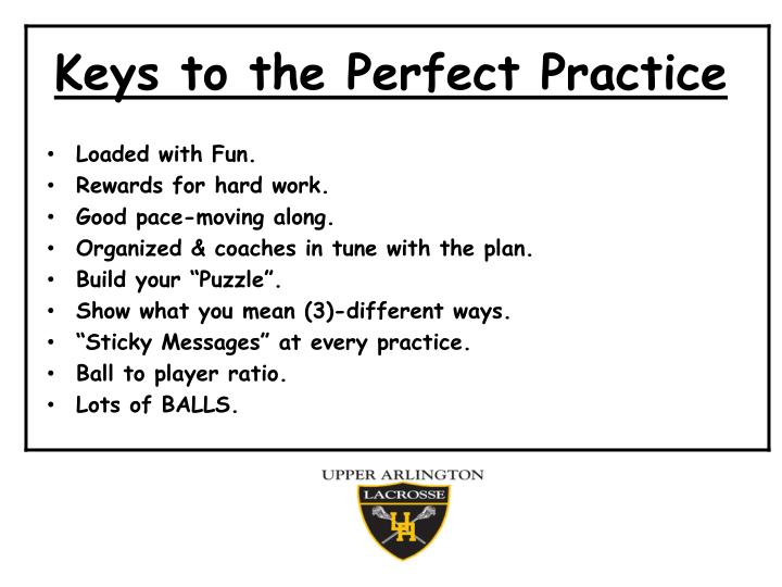 Keys to the perfect practice