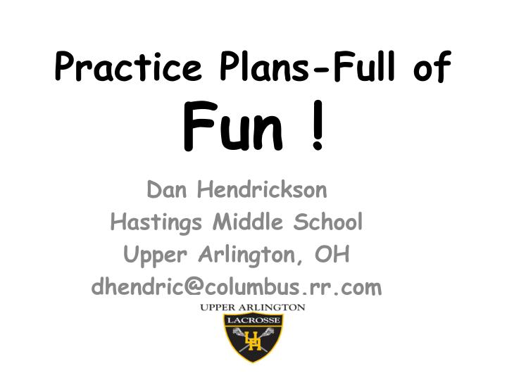 Practice plans full of fun