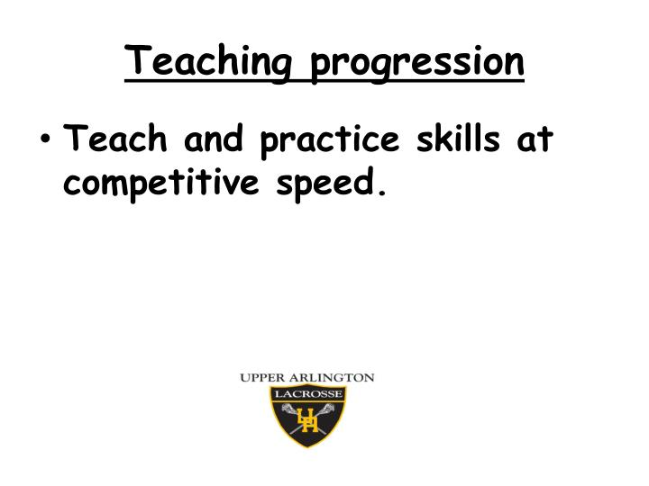 Teaching progression