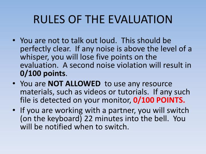 Rules of the evaluation