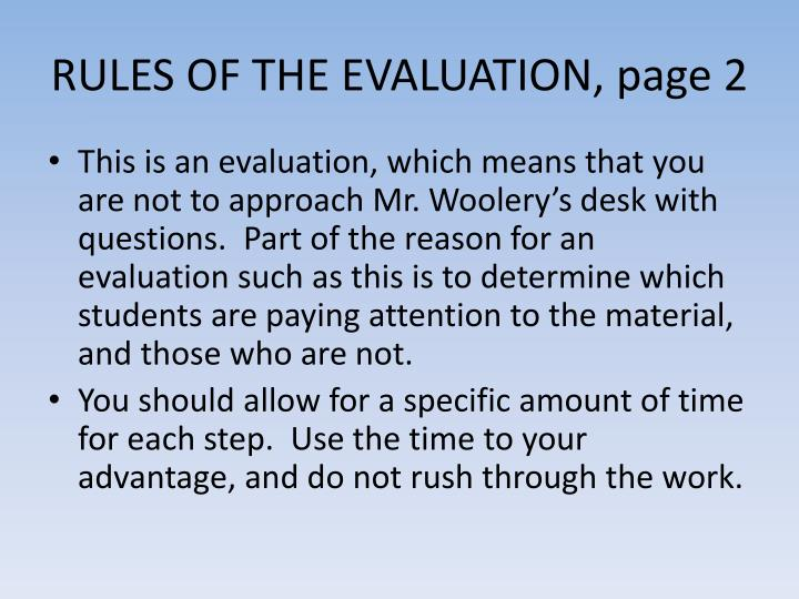RULES OF THE EVALUATION, page 2
