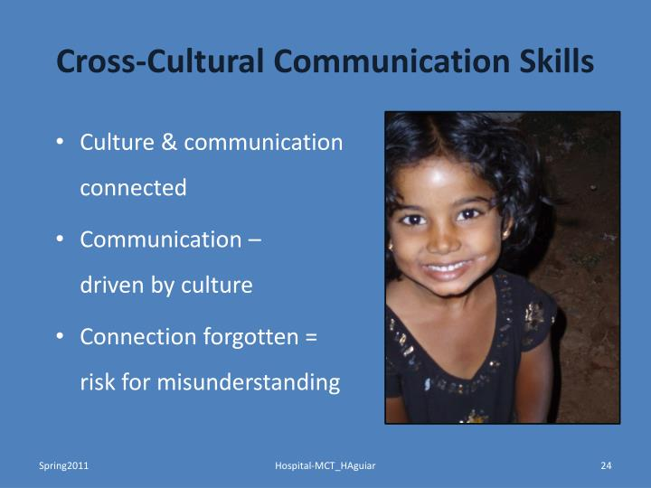cross cultural communication skills The cross-cultural communication training online video is a lively without the proper communication skills for a multicultural organization.