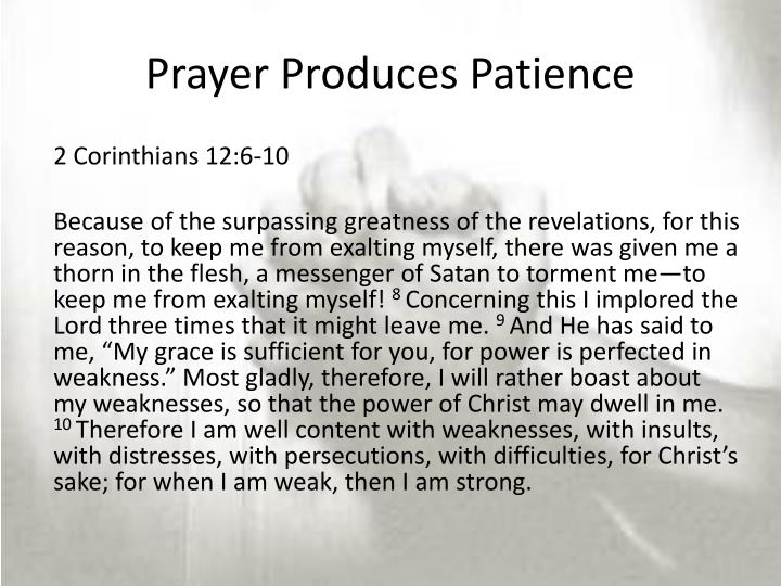 Prayer Produces Patience