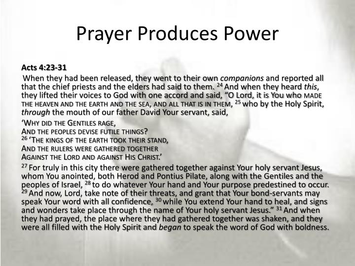Prayer Produces Power