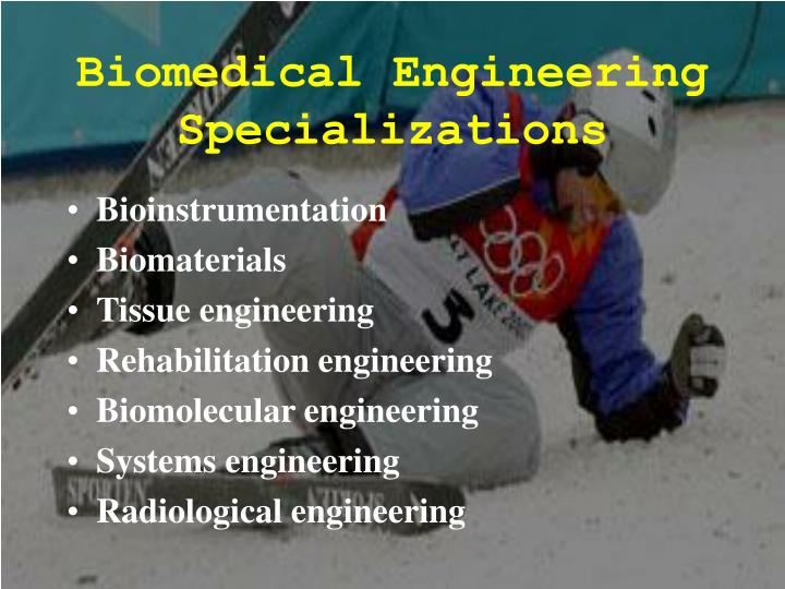Biomedical Engineering Specializations