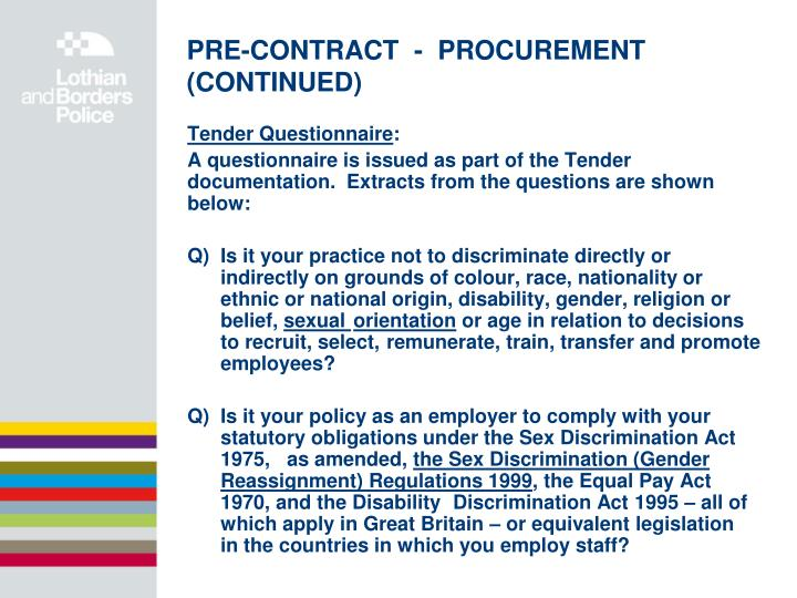PRE-CONTRACT  -  PROCUREMENT (CONTINUED)