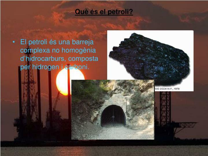 Què és el petroli?