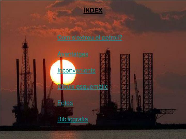 Com s'extreu el petroli?