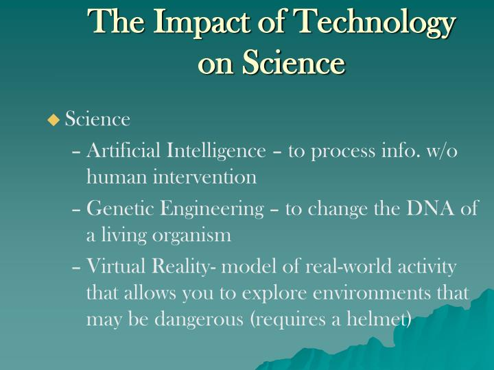 The Impact of Technology on Science