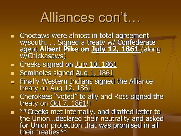 Alliances con't…