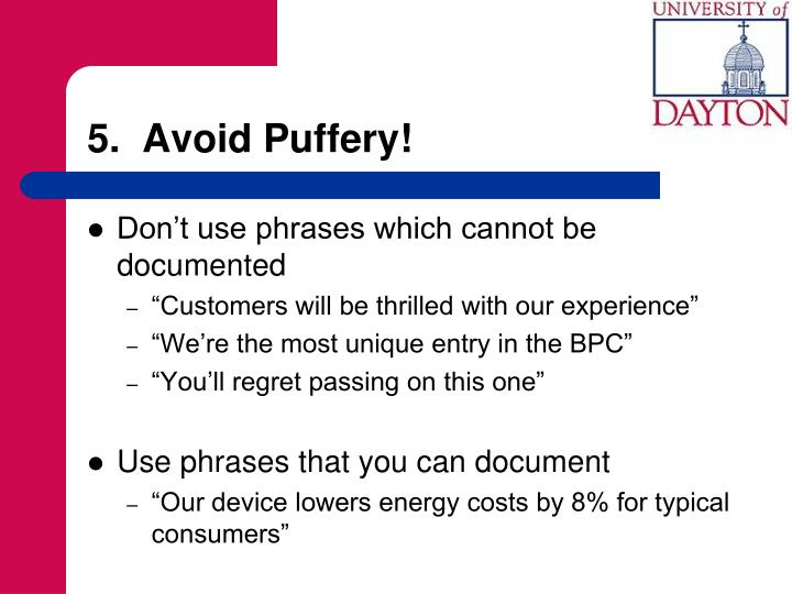 5.  Avoid Puffery!