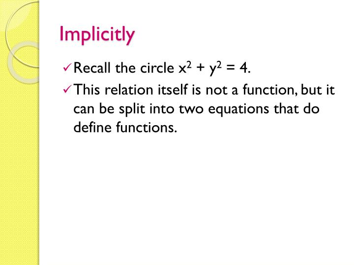 Implicitly