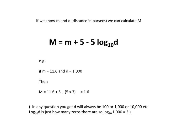If we know m and d (distance in parsecs) we can calculate M