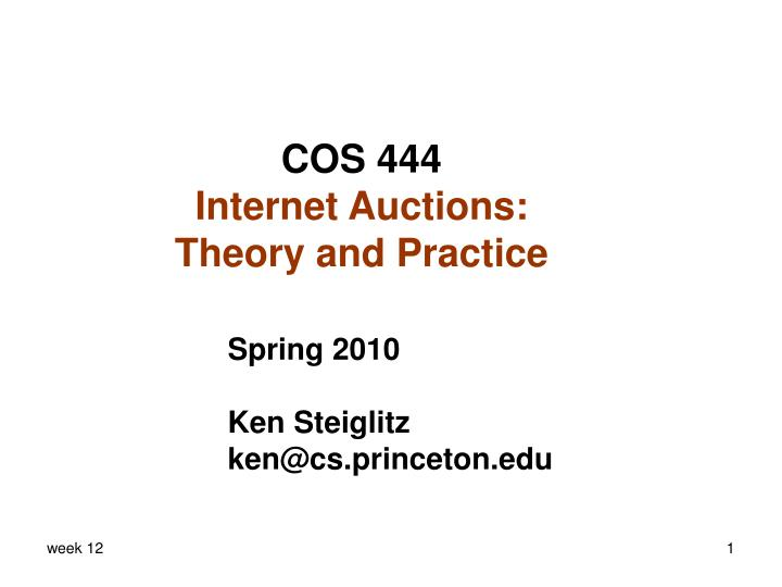 Cos 444 internet auctions theory and practice