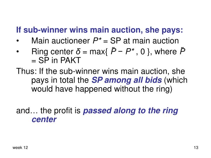 If sub-winner wins main auction, she pays: