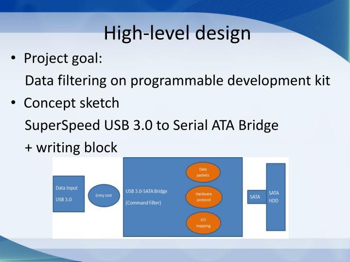High-level design