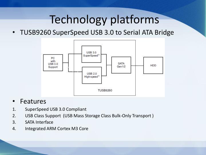 Technology platforms
