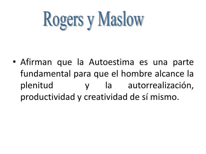 Rogers y Maslow