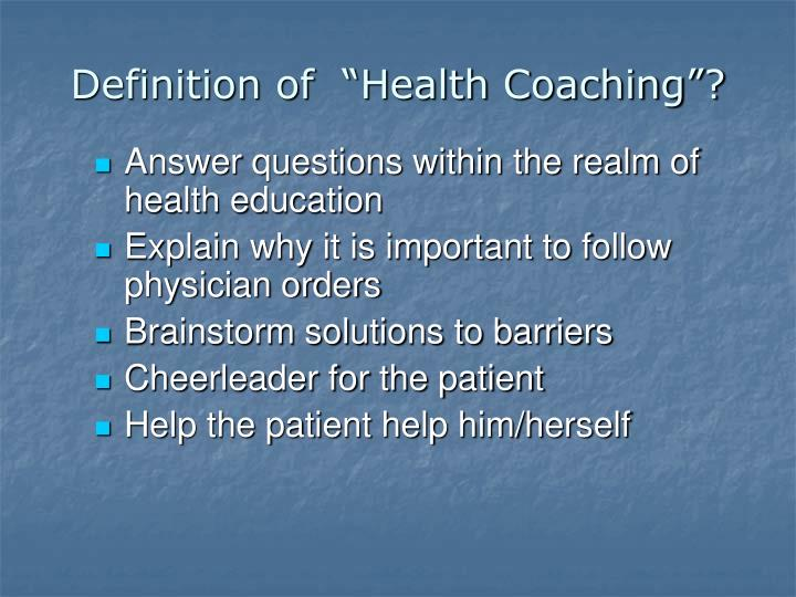 "Definition of  ""Health Coaching""?"