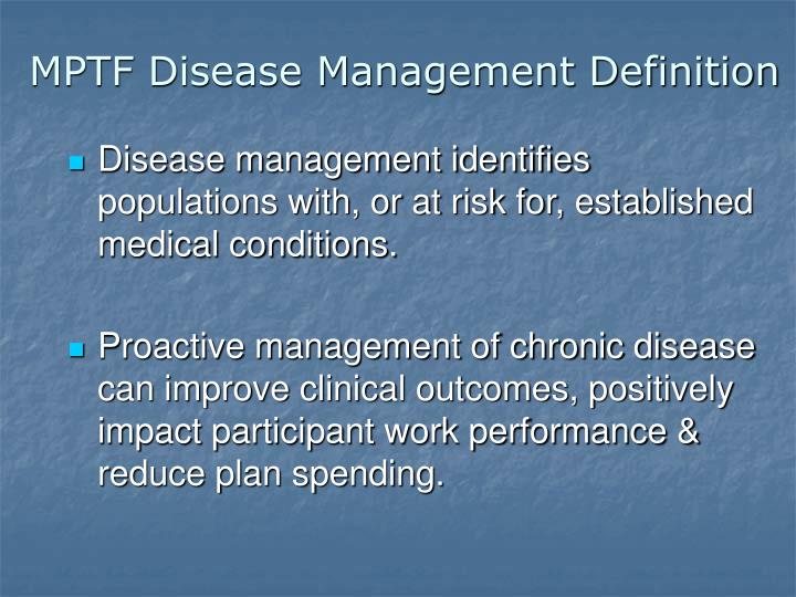 MPTF Disease Management Definition