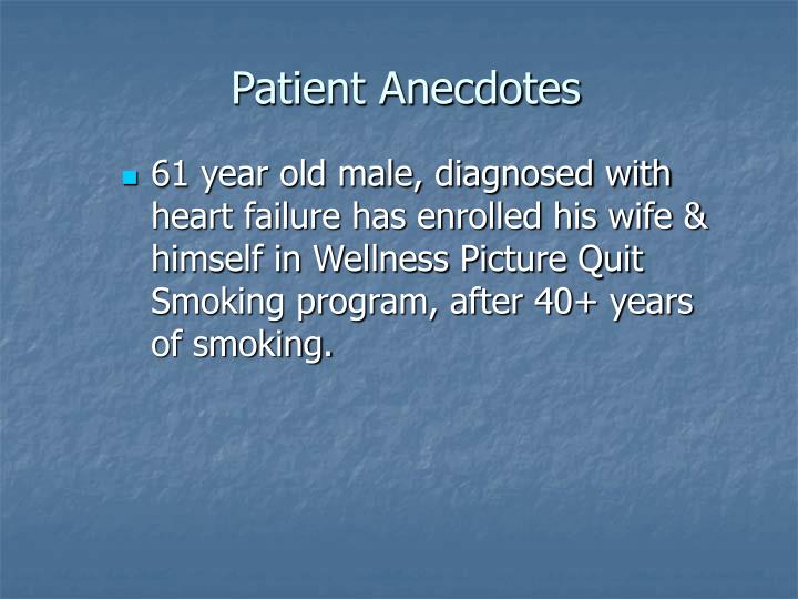 Patient Anecdotes