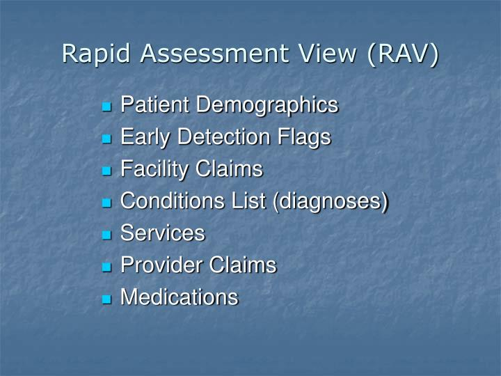 Rapid Assessment View (RAV)