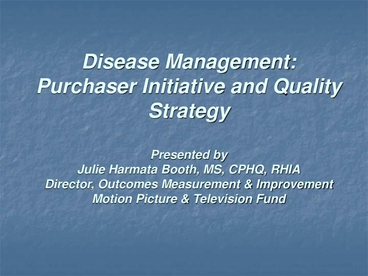 Disease Management: