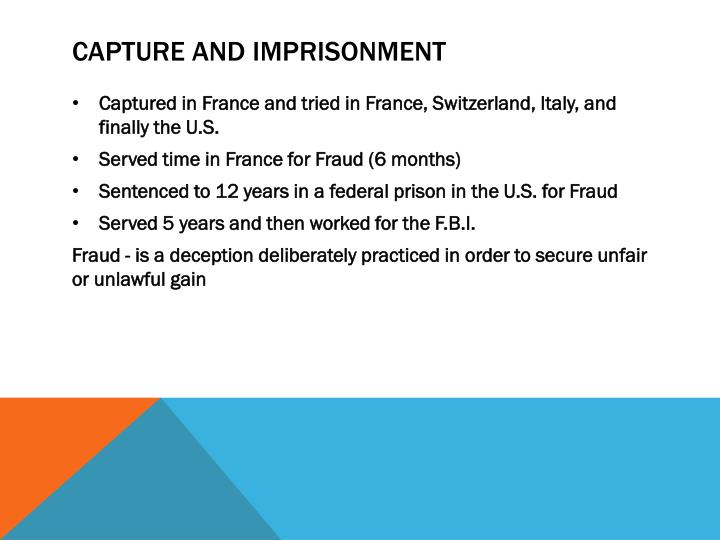 Capture and imprisonment