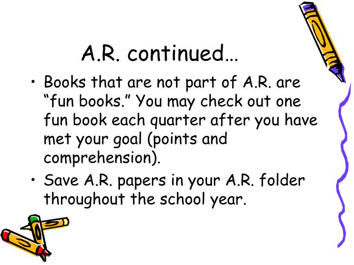 A.R. continued…