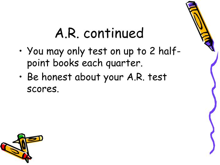 A.R. continued
