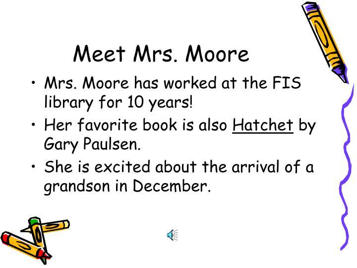 Meet Mrs. Moore