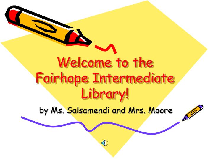 Welcome to the fairhope intermediate library