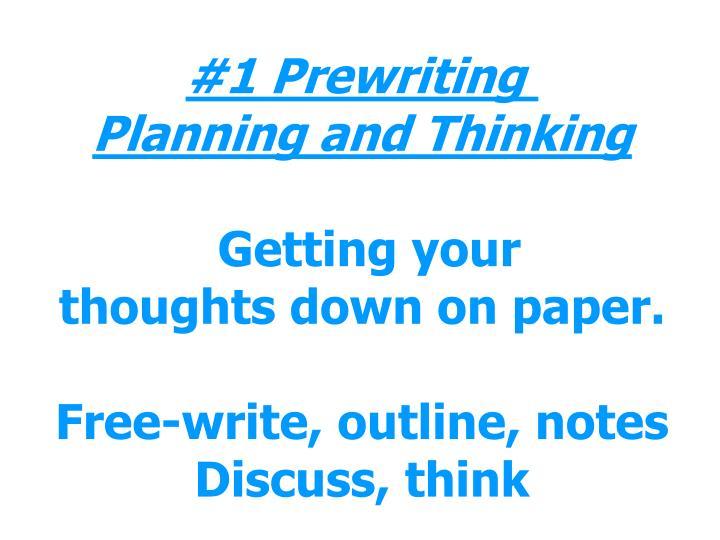 #1 Prewriting