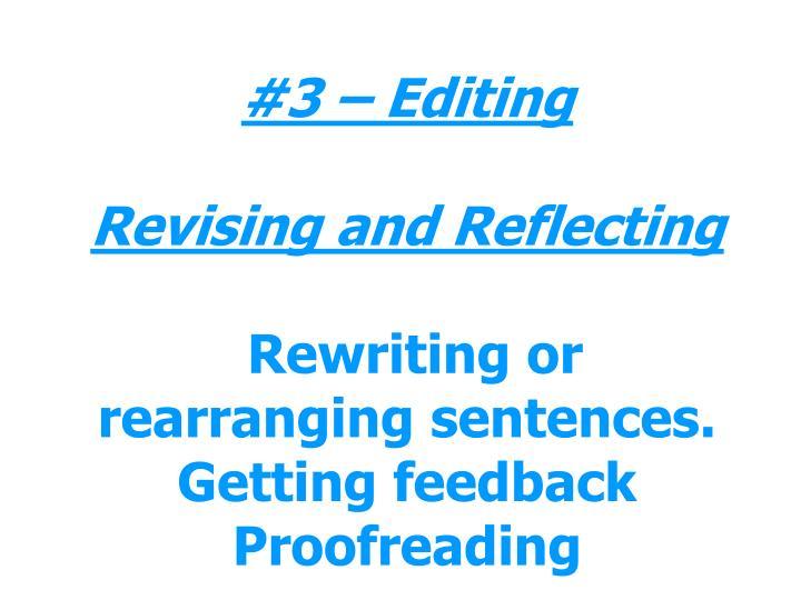 #3 – Editing