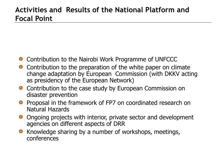 Activities and  Results of the National Platform and Focal Point