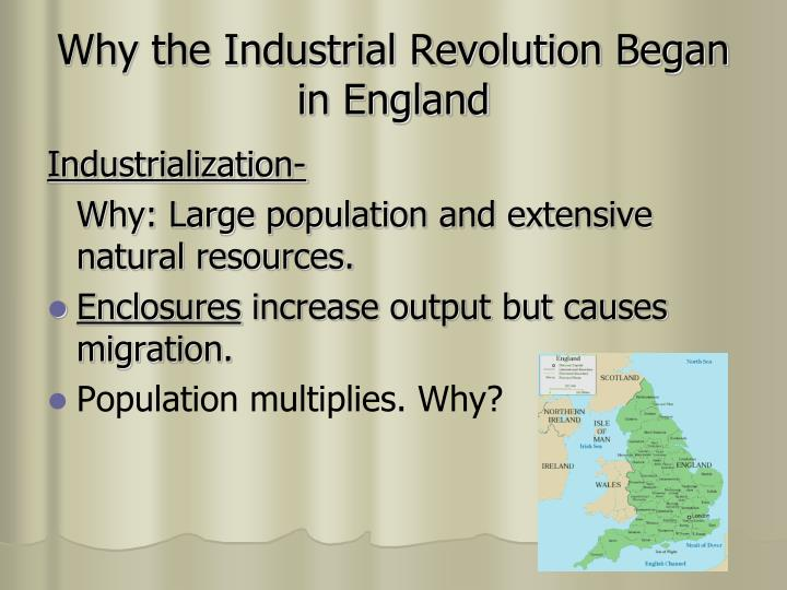 why did the industrial revolution began in england essay conclusion Why did the industrial revolution began in england essay conclusion world war essays essay on second industrial revolution essay on effective use of social.