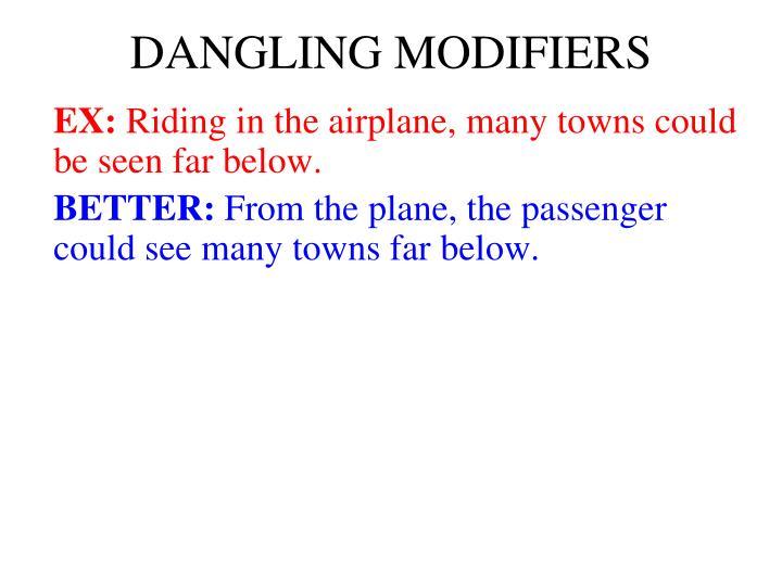 DANGLING MODIFIERS