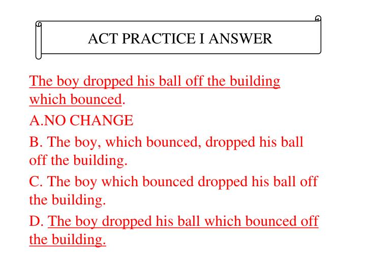 ACT PRACTICE I ANSWER