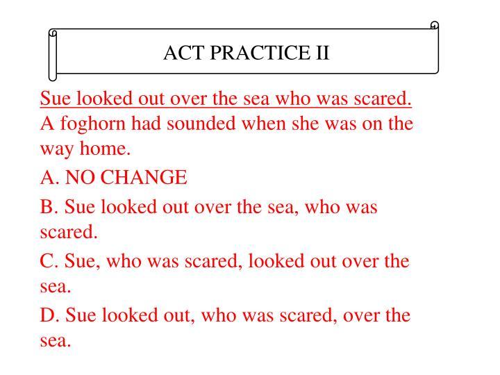 ACT PRACTICE II