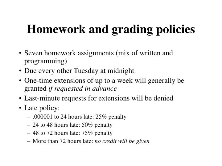 Homework and grading policies