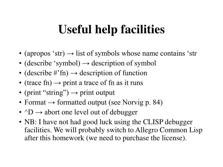 Useful help facilities