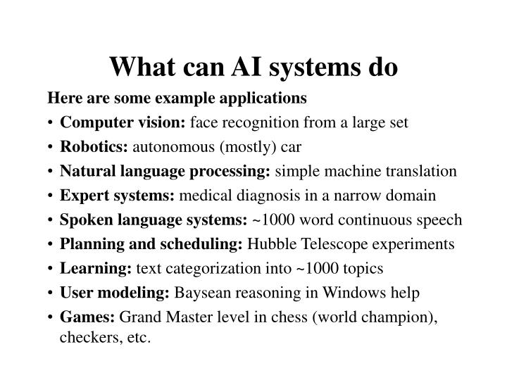What can AI systems do