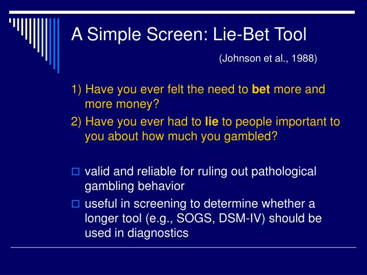 A Simple Screen: Lie-Bet Tool