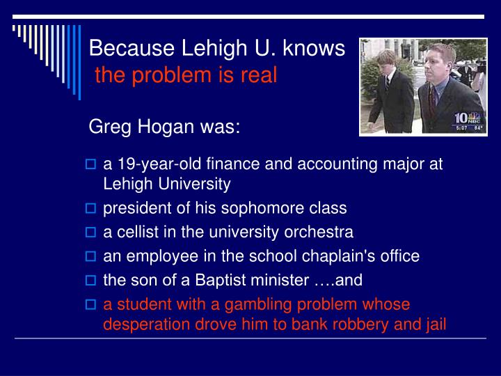 Because Lehigh U. knows