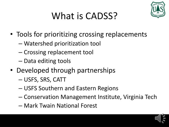 What is CADSS?