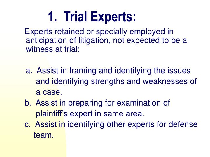 1.  Trial Experts: